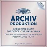 Gregorian Chant: The Office, The Mass, Varia -