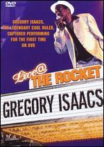 Gregory Isaacs: Live @ The Rocket