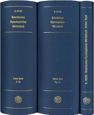 Griechisches Etymologisches Worterbuch, Bd. 1: A - Ko - Frisk, Hjalmar