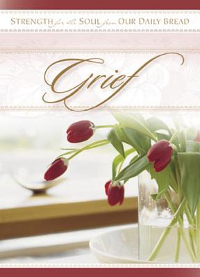 Grief - Our Daily Bread Ministries