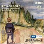 Grieg: Complete Symphonic Works, Vol. 2