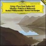 Grieg: Peer Gynt Suites 1 & 2; Sibelius: Pell�as et M�lisande