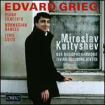 Grieg: Piano Concerto; Norwegian Dances; Lyric Suite