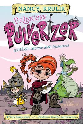 Grilled Cheese and Dragons #1 - Krulik, Nancy