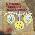 Grinning Through Apocalypse: One Armaggeddon at a Time