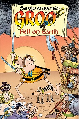 Groo: Hell on Earth - Evanier, Mark