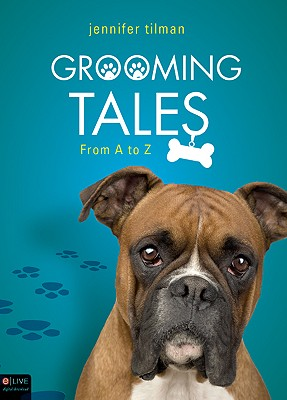 Grooming Tales: From A to Z - Tilman, Jennifer