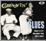 Groovin' the Blues: When Groove Was More Than Just a Habit