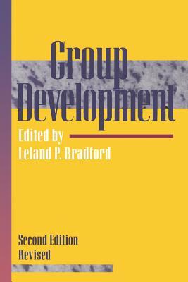 Group Development - Bradford, Leland P (Editor)