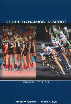 Group Dynamics In Sport - Carron, Albert V, and Eys, Mark A
