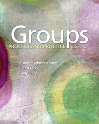 Groups: Process and Practice - Corey, Marianne Schneider