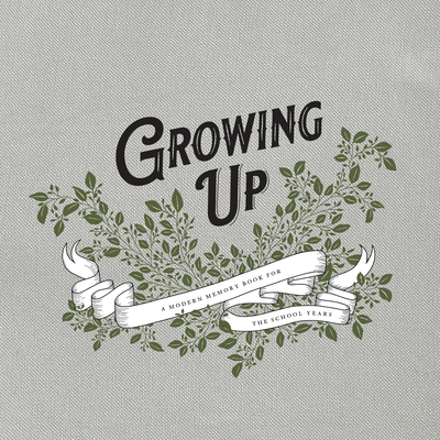 Growing Up: A Modern Memory Book for the School Years - Herold, Korie, and Paige Tate & Co (Producer)