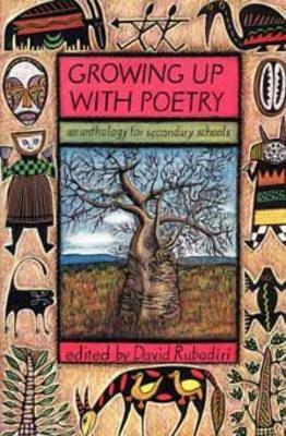 Growing Up With Poetry - Rubadiri, David (Editor)