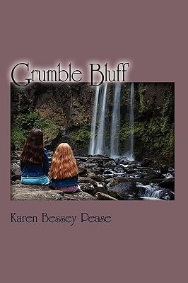 Grumble Bluff - Pease, Karen Bessey