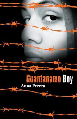 Guantanamo Boy - Perera, Anna