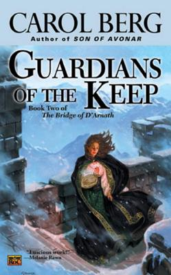 Guardians of the Keep - Berg, Carol
