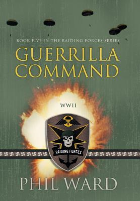 Guerrilla Command - Ward, Phil