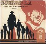 Guerrilla Jukebox, Vol. 1