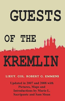 Guests of the Kremlin - Emmens, Robert G