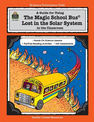 Guide for Using the Magic School Bus (R) Lost in the Solar System in the Classroom (Teacher's Guide) - Young, Ruth