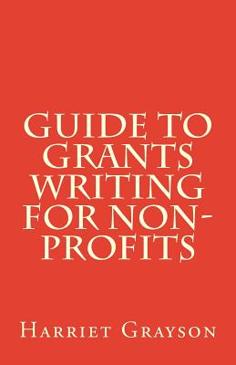 grant writing for non profits 5 steps to lucrative gigs writing for nonprofits posted by: carol tice by alan kravitz can you really make a living with nonprofits i get this question a lot — especially since i specialize in nonprofits.