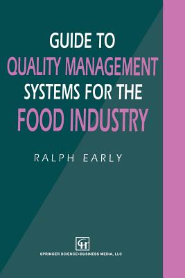 Guide to Quality Management Systems for the Food Industry - Early, Ralph