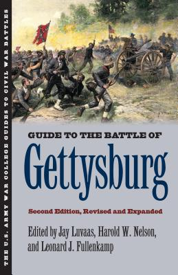 Guide to the Battle of Gettysburg - Luvaas, Jay (Editor)