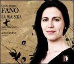 Guido Alberto Fano: La Mia Sera