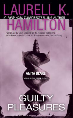 Guilty Pleasures: An Anita Blake, Vampire Hunter Novel - Hamilton, Laurell K