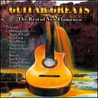 Guitar Greats: The Best of New Flamenco - Various Artists