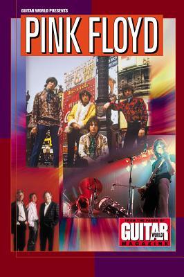 Guitar World Presents Pink Floyd - Di Perna, Alan (Editor), and Pink Floyd (Creator), and Kitts, Jeff (Editor)