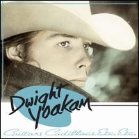 Guitars, Cadillacs, Etc., Etc. - Dwight Yoakam