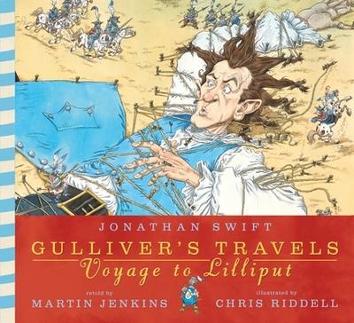 Gulliver's Travels: Voyage to Lilliput - Swift, Jonathan