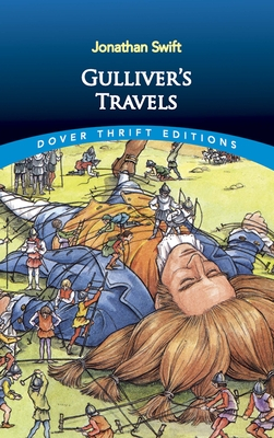Gulliver's Travels - Swift, Jonathan, and Dover Thrift Editions, and Jonathan, Swift