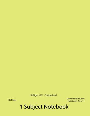 Gumbel Distribution Notebook: Probability Notebook - Hafliger 1917 - Switzerland