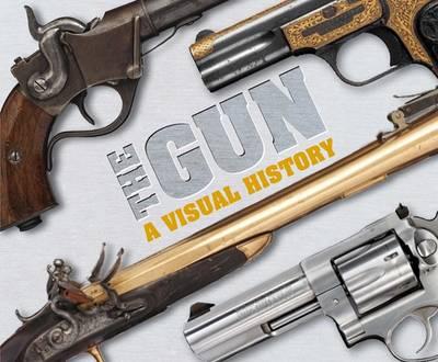 Gun: A Visual History - Stone, Chris (Editor), and Fitzgerald, Philip (Designer), and Lane, Tim (Designer)