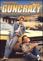 Guncrazy - Tamra Davis