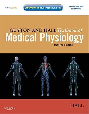 Guyton and Hall Textbook of Medical Physiology - Hall, John E