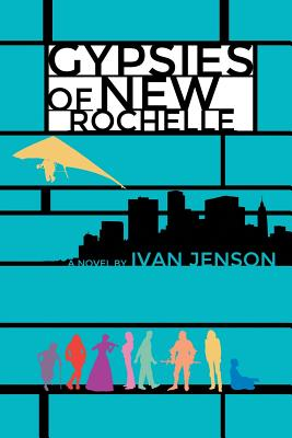 Gypsies of New Rochelle - Jenson, Ivan