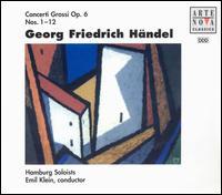Händel: Concerti Grossi Op. 6, Nos. 1-12 (Box Set) - Dana Anka (violin); Hamburg Orchestra and Chorus; Emil Klein (conductor)