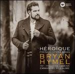 H�ro�que: French Opera Arias