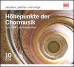 Höhepunkte der Chormusik auf fünf Jahrhunderten