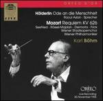 H�lderlin: Ode an die Menschheit; Mozart: Requiem