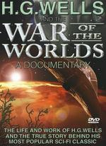 H.G. Wells and the War of the Worlds: A Documentary -