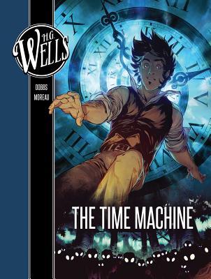 H. G. Wells: The Time Machine - Dobbs, and Moreau, Mathieu