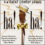Ha! Ha!: 24 Great Comedy Songs