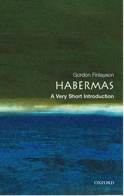 Habermas: A Very Short Introduction - Finlayson, Gordon
