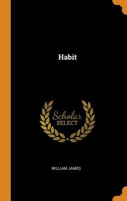 Habit - James, William