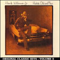 Habits Old and New - Hank Williams, Jr.