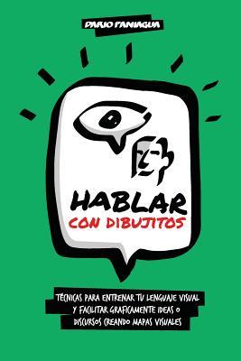 Hablar Con Dibujitos - Paniagua, Dario (Illustrator)